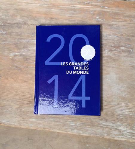 2014 LES GRANDES TABLES DU MONDE